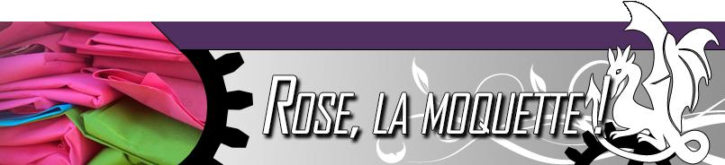 Rose la moquette irl 2015 geek fa ries for Moquette ignifugee